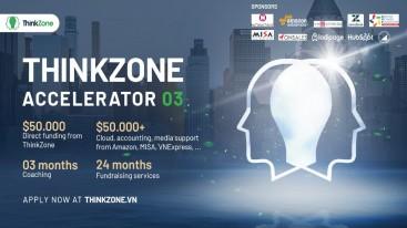 ThinkZone Accelerator Batch 3: Tổng hợp các gói hỗ trợ giúp startup tiết kiệm HƠN 1 TỶ ĐỒNG